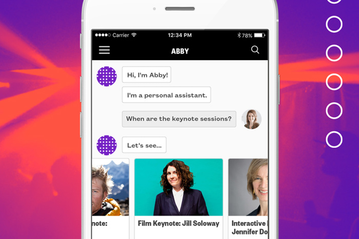 This year the SXSW Go mobile app added 'Abby,' a bot that provided real-time answers to attendees' questions submitted via text or voice command.