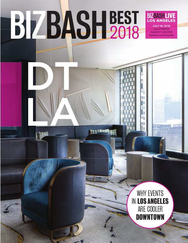 BizBash Magazine 2018 BizBash Best - Downtown Los Angeles